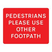 Pedestrians Please Use Other Footpath Metal Road Sign Plate - 600 x 450mm