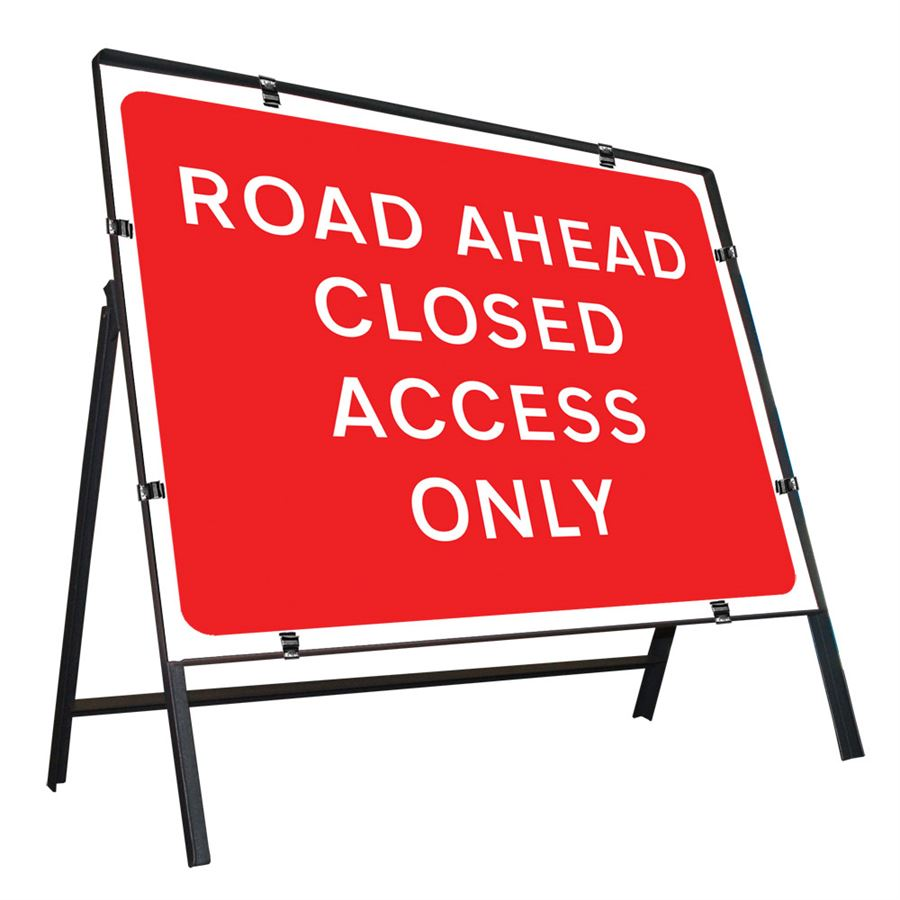 Road Ahead Closed Access Only Clipped Metal Road Sign - 1050 x 750mm - PF Cusack