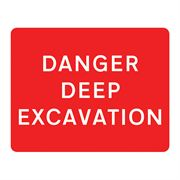 Danger Deep Excavation Metal Road Sign Plate - 1050 x 750mm