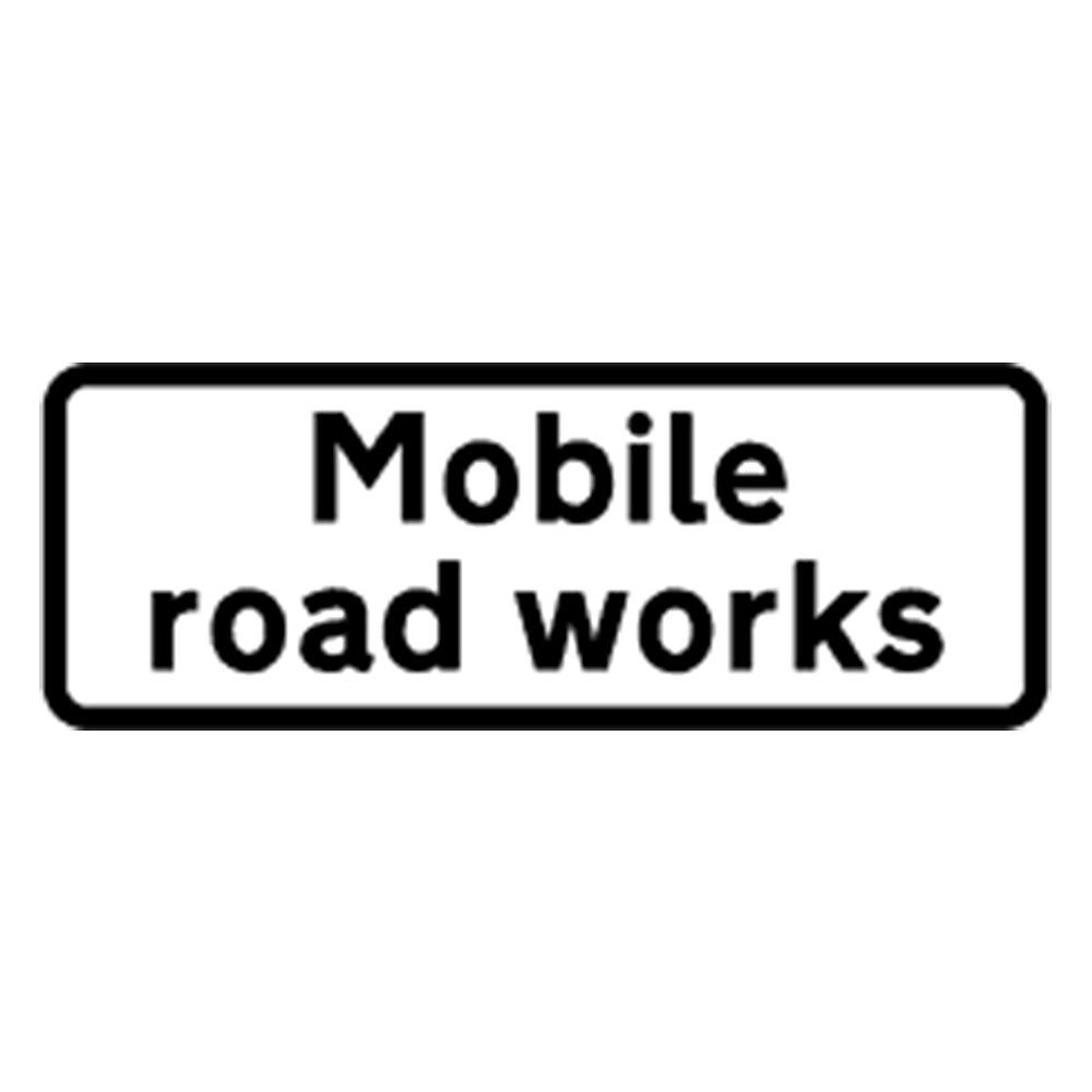 Classic Mobile Road Works Roll Up Road Sign Supplement Plate - 750mm
