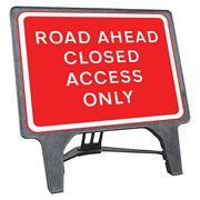 CuStack Road Ahead Closed Access Only Sign - 1050 x 750mm