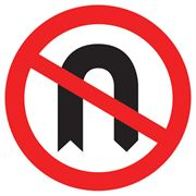 No U Turn Circular Metal Road Sign Plate - 750mm