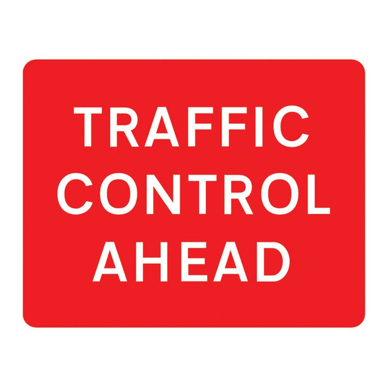 Traffic Control Ahead Metal Road Sign Plate - 1050 x 750mm