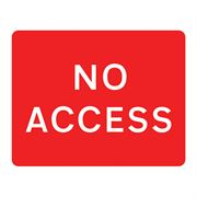 No Access Metal Road Sign Plate - 1050 x 750mm