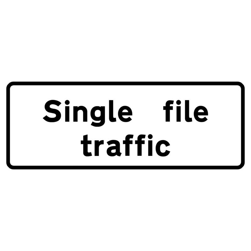 Single File Traffic Metal Road Sign Supplement Plate - 600mm