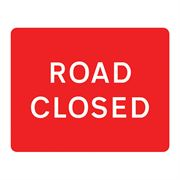 Road Closed Metal Road Sign Plate - 1050 x 750mm