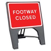 CuStack Footway Closed Sign - 600 x 450mm
