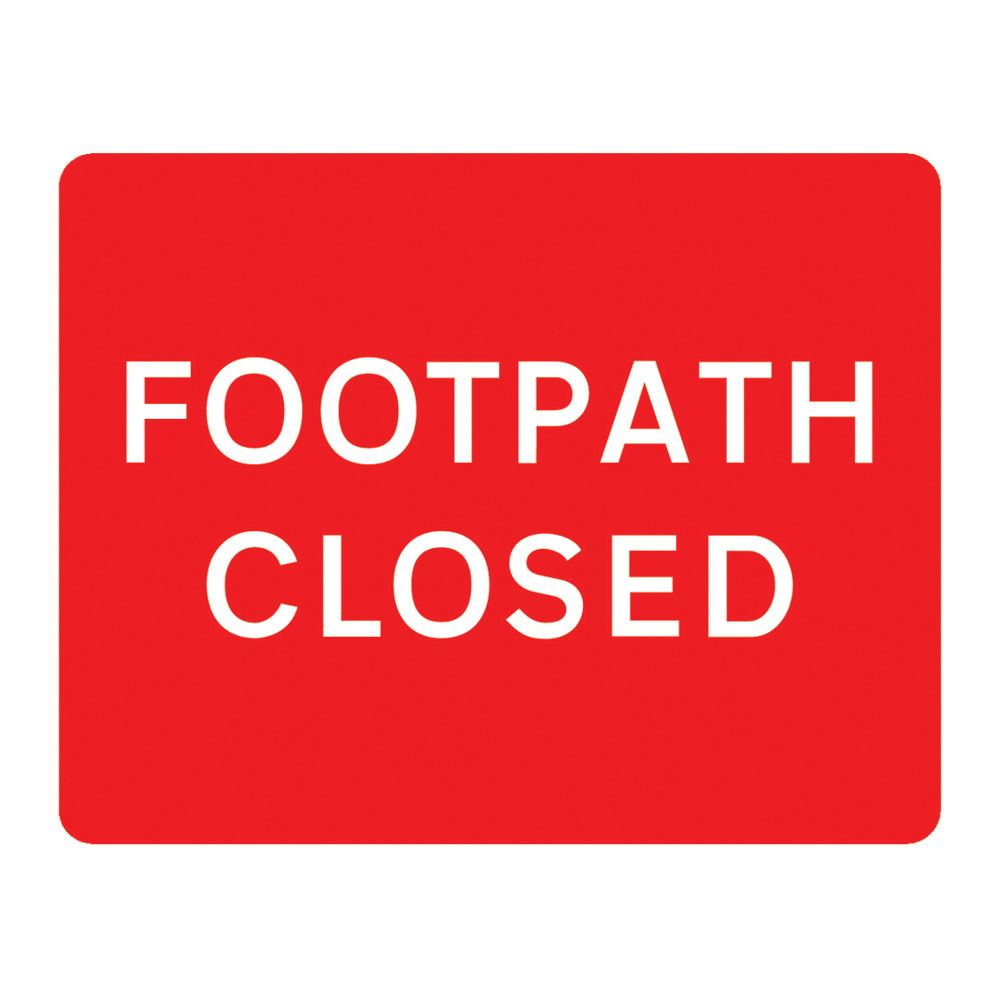 Footpath Closed Metal Road Sign Plate - 600 x 450mm